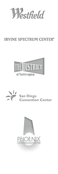 Westfield, Irvine Spectrum Center, The District at Tustin Legacy, San Diego Convention Center, Phoenix Convention Center.