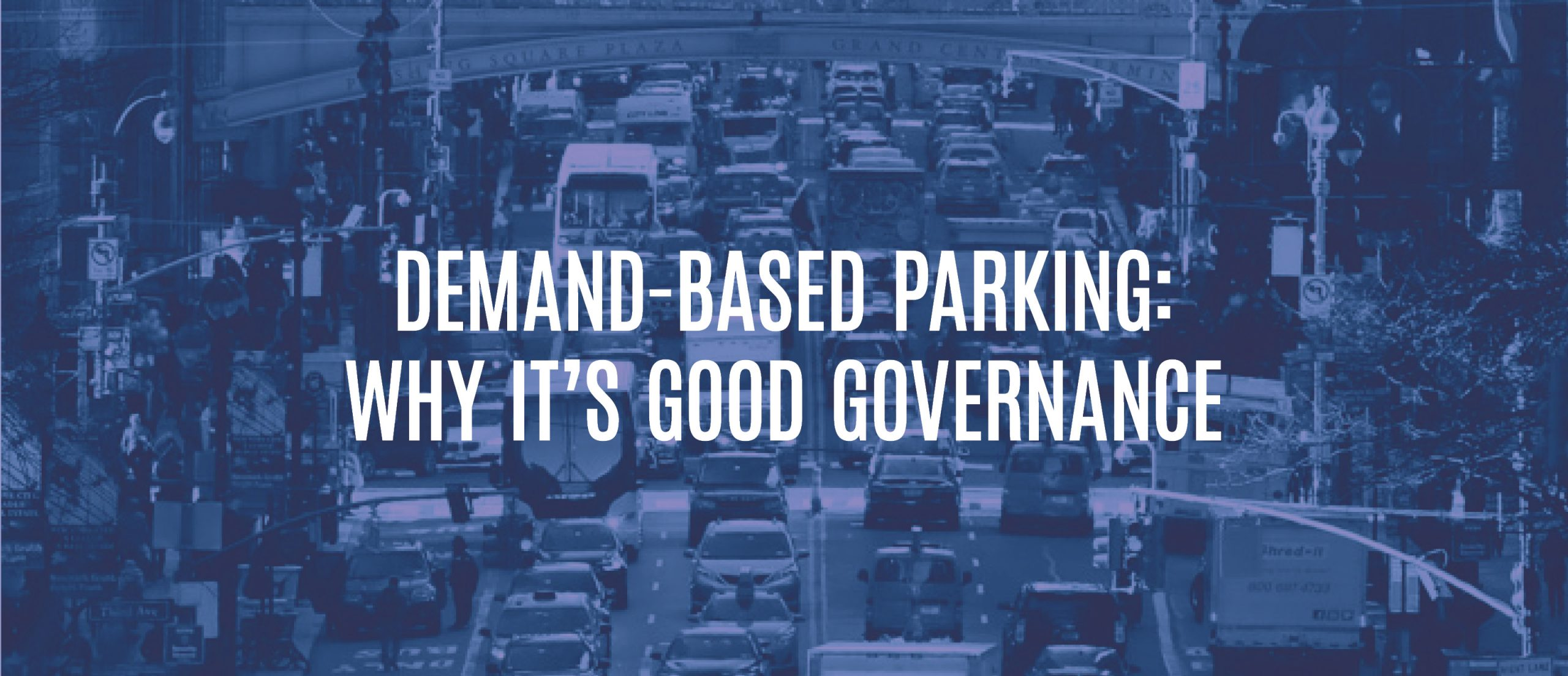 Blog Title - Demand-based parking: why it's good governance