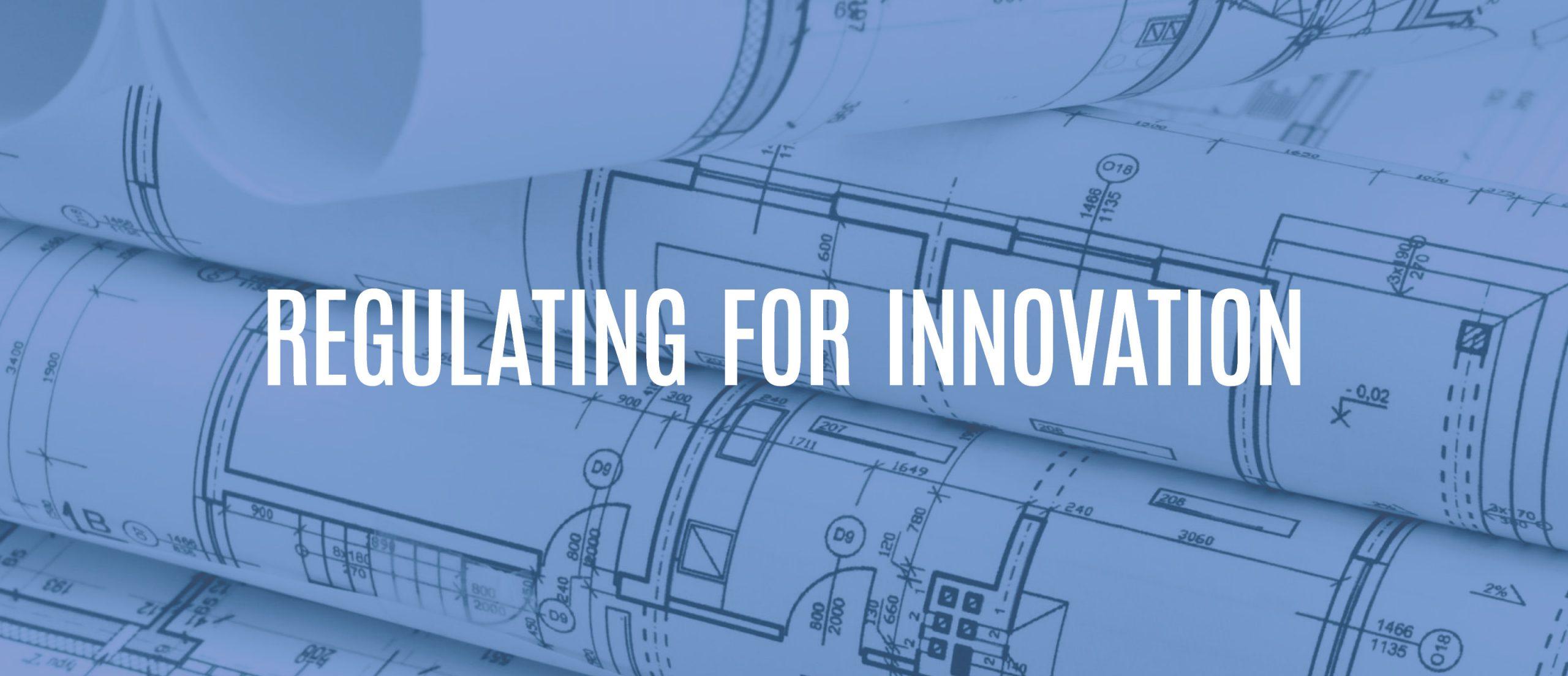Blog title: regulating for innovation