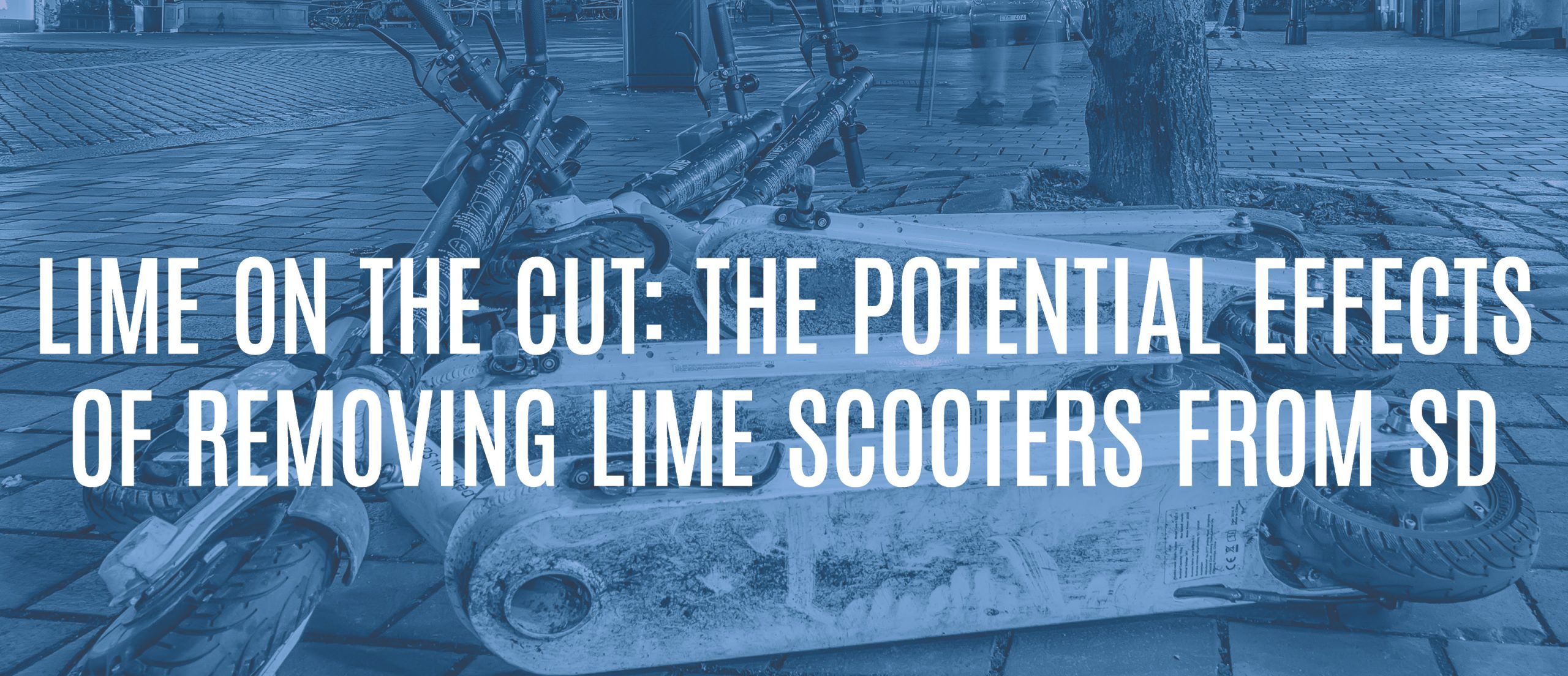 Blog title - Lime on the cut: the potential effects of removing lime scooters from San Diego