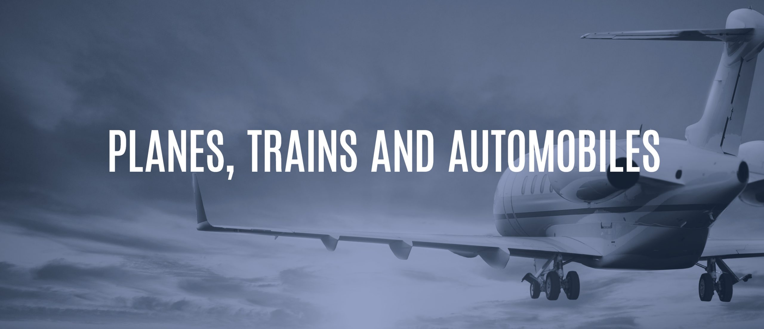 Blog Title - Planes, Trains, and Automobiles